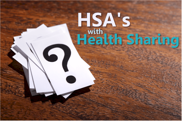 Can you have HSA with health sharing plans